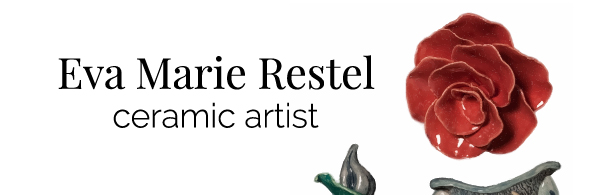 Eva Marie Restel - Ceramic Artist